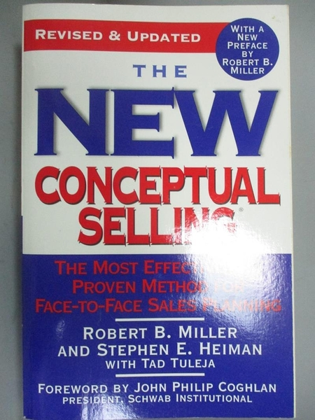 【書寶二手書T1/行銷_ODG】The New Conceptual Selling: The Most Effective.._Miller, Robert B.