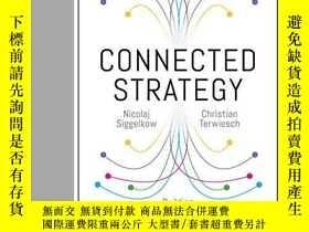 二手書博民逛書店Connected罕見StrategyY256260 Nicolaj Siggelkow Harvard Bu
