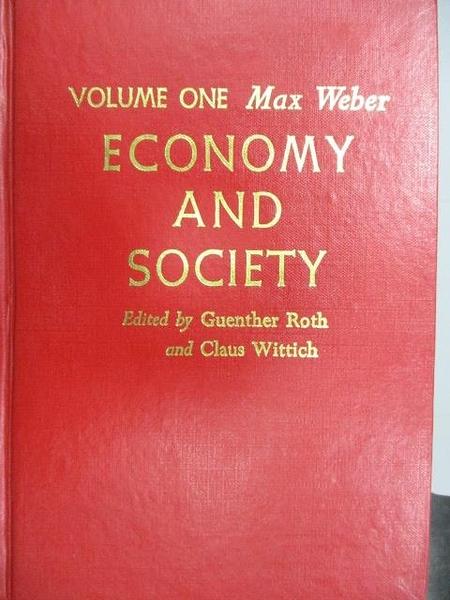 【書寶二手書T6/社會_MOE】Economy and Society_Vol.1_Max Weber