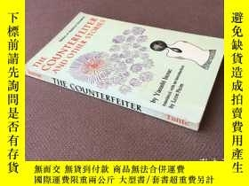 二手書博民逛書店The罕見counterfeiter: and other stories (英語)Y278316 Yasus