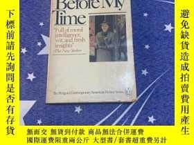 二手書博民逛書店Before罕見My Time by Maureen Howard(美國文學)英文原版書Y187698 Mau