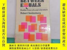 二手書博民逛書店marriage罕見between equals studies from life and literature