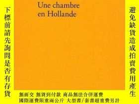二手書博民逛書店Une罕見Chambre En HollandeY364682 Pierre Bergounioux Edit