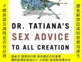二手書博民逛書店Dr.罕見Tatiana s Sex Advice To All CreationY364682 Olivia
