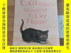 二手書博民逛書店The罕見Cat Who Wanted To Go HomeY246207