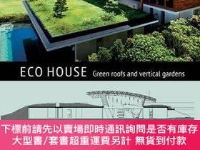 二手書博民逛書店ECO罕見House: Green Roofs and Vertical GardensY360448 Pat