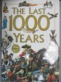 【書寶二手書T8/歷史_EWR】The Last 1000 Years_Anita Ganeri, Hazel Mary Martell, Brian Williams
