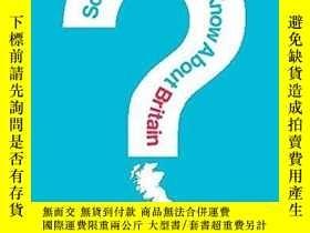 二手書博民逛書店So罕見You Think You Know About Britain?Y255562 Daniel Dor