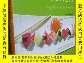 二手書博民逛書店Sushi罕見Secrets: Easy Recipes for the Home CookY5460 Mar