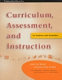 二手書博民逛書店《Curriculum, Assessment, and Instruction for Students with Disabilities》 R2Y ISBN:0534167705