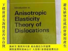 二手書博民逛書店anisotropic罕見elasticity theory o