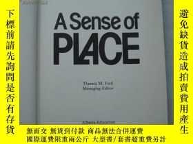 二手書博民逛書店A罕見Sense of PLACE(精裝 英文原版 小16開)Y