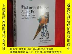 二手書博民逛書店iPad罕見and iPhone Kung Fu: Tips, Tricks, Hints, and Hacks
