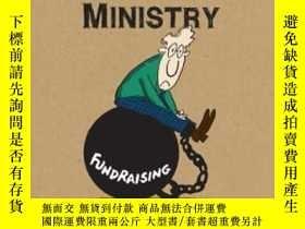 二手書博民逛書店Funding罕見Your Ministry: An In-depth Biblical Guide For Su