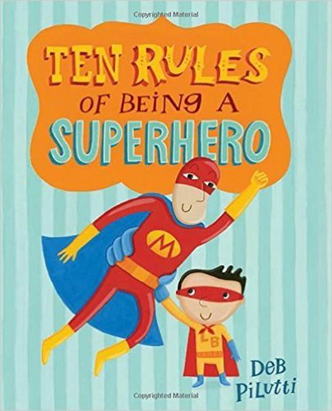【麥克書店】TEN RULES OF BEING A SUPERHERO/ 平裝繪本《主題: 幽默 Humor》
