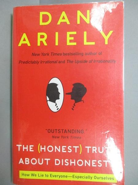 【書寶二手書T4/行銷_LAC】The Honest Truth About Dishonesty_Dan Ariely