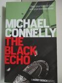 【書寶二手書T1/原文小說_BW4】The Black Echo_Michael Connelly