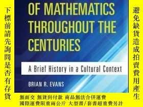 二手書博民逛書店The罕見Development of Mathematics Throughout the Centuries:
