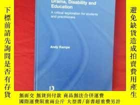 二手書博民逛書店Drama,罕見Disability and Education: A critical exploration
