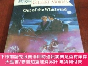 二手書博民逛書店Out罕見of the Whirlwind 從旋風中出來(英文原版)Y20470 GILBERT MORRIS