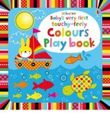 Baby's Very First Touchy-Feely Colours Play Book 寶貝的第一本翻翻觸摸操作書:色彩繽紛篇