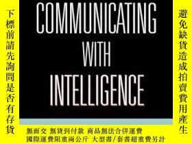 二手書博民逛書店Communicating罕見With Intelligence