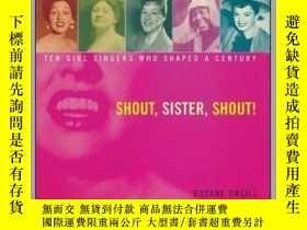 二手書博民逛書店Shout,罕見Sister, Shout!Y362136 Roxane Orgill Rox... Marg