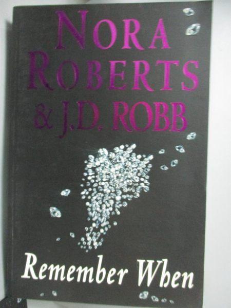 【書寶二手書T2/原文小說_YFP】Remember When_Nora Roberts , By (author)