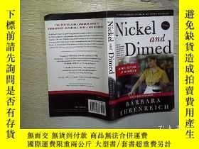 二手書博民逛書店Nickel罕見and Dimed: On (Not) Gett