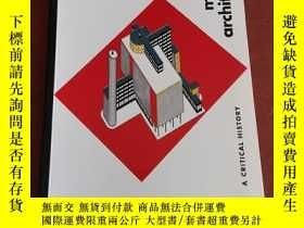 二手書博民逛書店Modern罕見Architecture: A Critical History 現代建築史Y177301 K
