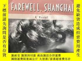 二手書博民逛書店farewell罕見shanghalY280165 出版2008