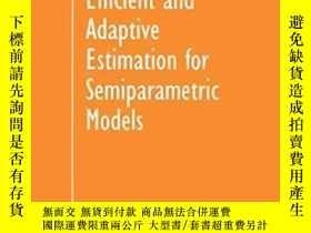 二手書博民逛書店Efficient罕見And Adaptive Estimation For Semiparametric Mod
