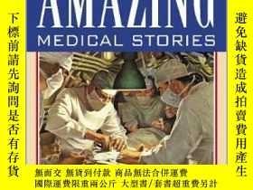 二手書博民逛書店Amazing罕見Medical Stories-驚人的醫學故事Y361738 George Burden,