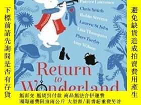 二手書博民逛書店Return罕見To WonderlandY364682 Peter Bunzl Macmillan Chil