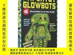 二手書博民逛書店發光機器人折紙書罕見英文原版 Papertoy Glowbots: 46 Glowing Robots You C