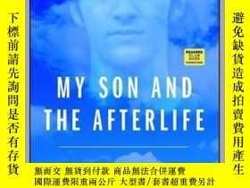 二手書博民逛書店My罕見Son and the AfterlifeY410016 Photograph by Alv... B