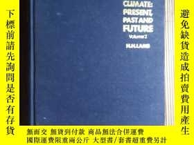 二手書博民逛書店英文版:Climate:Present,罕見Past And F
