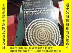 二手書博民逛書店brain罕見and behaviour 2 perception and action 大腦與行為2感知與行為奇