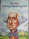 【書寶二手書T1/兒童文學_JLI】Who Was George Washington?_Edwards, Roberta