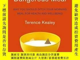 二手書博民逛書店Breakfast罕見Is A Dangerous MealY364682 Terence Kealey Fo