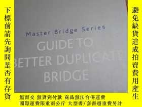 二手書博民逛書店GUIDE罕見TO BETTER DUPLICATE BRIDG