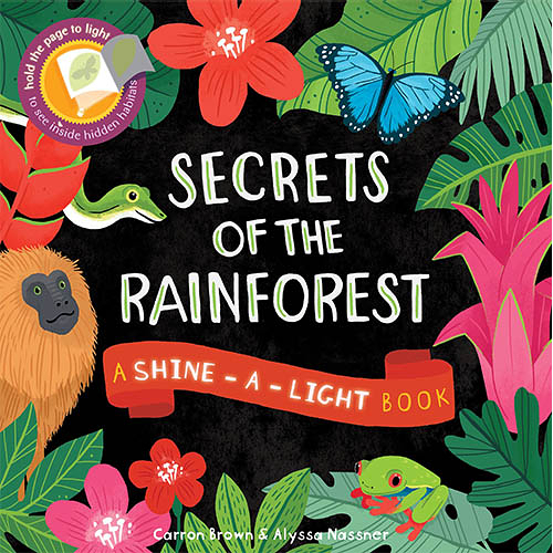 A Shine A Light Book:Secrets Of The Rainforest 透光書:熱帶雨林篇 平裝繪本