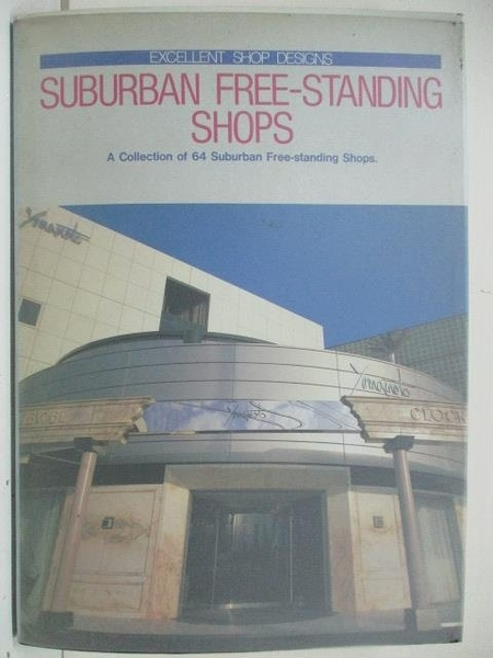 【書寶二手書T8/設計_DUL】Suburban Free-Standing Shops