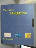 【書寶二手書T9/網路_ZFC】Webworks-navigation_DANIELSON, RICHARD/ ED