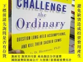 二手書博民逛書店Challenge罕見the Ordinary: Why Rev