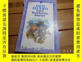 二手書博民逛書店Loves罕見Treacherous JourneyY19865