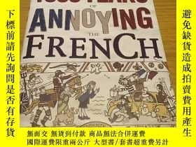二手書博民逛書店1000Years罕見of Annoying the Frenc