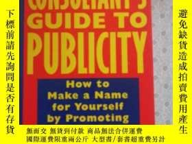 二手書博民逛書店The罕見Consumer s Guide To Publicity How to Make a Name for