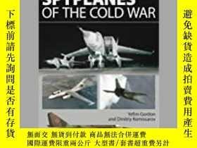 二手書博民逛書店Soviet罕見Spyplanes of the Cold War (damaged)-蘇聯冷戰間諜機(損壞)
