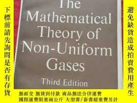 二手書博民逛書店the罕見mathematical theory of non-uniform非均勻氣體的數學理論(英文版)第3版